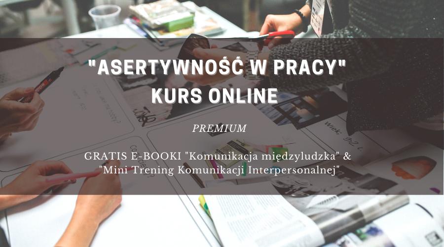 _Asertywność w pracy_ kurs online premum