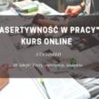 ASERTYWNOŚĆ W PRACY – Kurs Online Standard