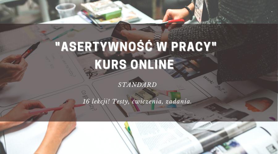 Asertywność w pracy kurs online standard
