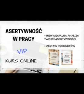 ASERTYWNOŚĆ W PRACY – Kurs Online VIP