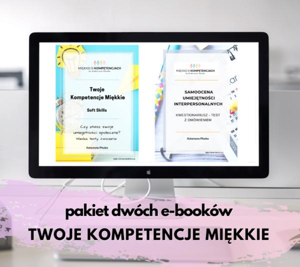 Pakiet dwóch e-booków TWOJE KOMPETENCJE MIĘKKIE