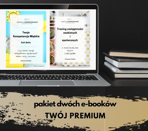 Pakiet dwóch e-booków TWÓJ PREMIUM