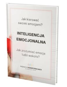 Inteligencja emocjonalna. Jak zrozumieć emocje ludzi wokoło?